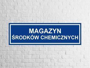 magazyn środków chemicznych tabliczka magazynowa